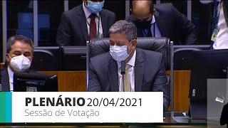Plenário - Discussão e votação de propostas - 20/04/2021 20:08