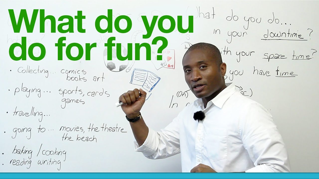 Learn English What Do You Do For Fun Engvid