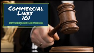 Understanding General Liability Insurance (Commercial Lines 101) | Insurance Continuing Education