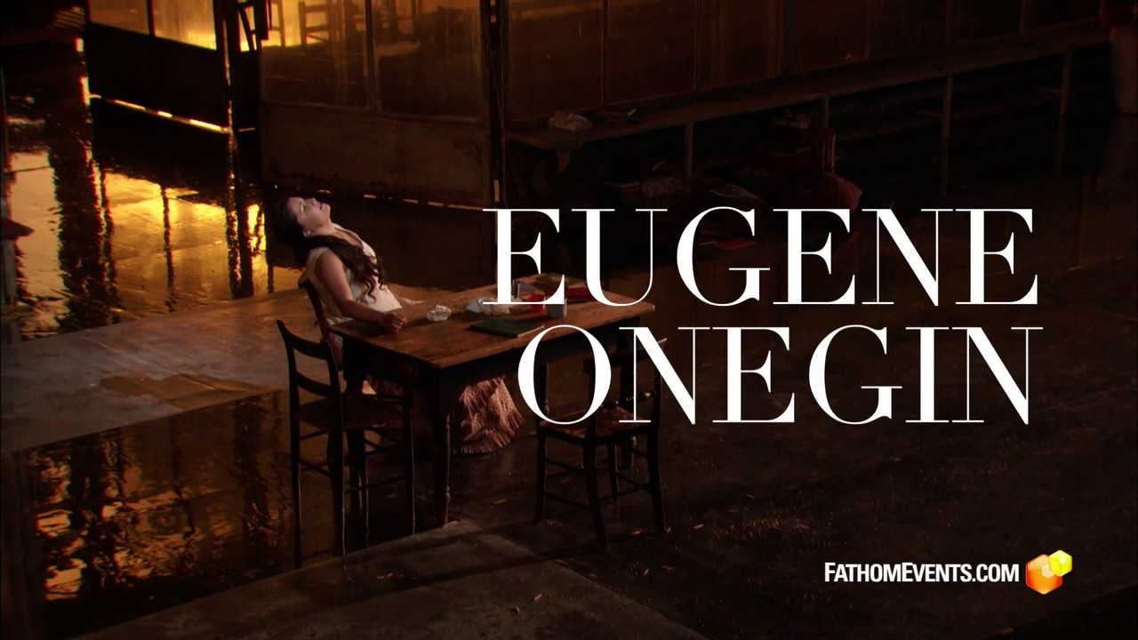 The Met Live in HD: Eugene Onegin