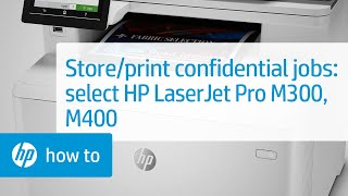Hp Laserjet Pro Store Print Jobs On The Printer To Print Later Or Print Privately Hp Customer Support