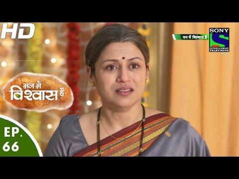 Mann-Mein-Vishwaas-Hai--मन-में-विश्वास-है--Episode-66--26th-May-2016