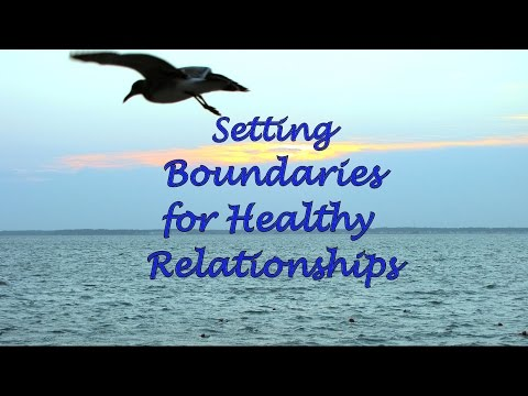 Setting Boundaries for Healthy Relationships by Counselor Carl