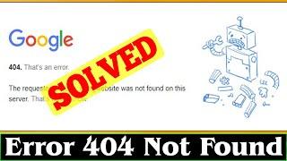 Error 404 Not Found Error Problem...