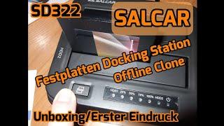 Salcar SD322 HDD+SSD Festplatten Docking-Station Offline Clone [Unboxing] + [Erster Eindruck]