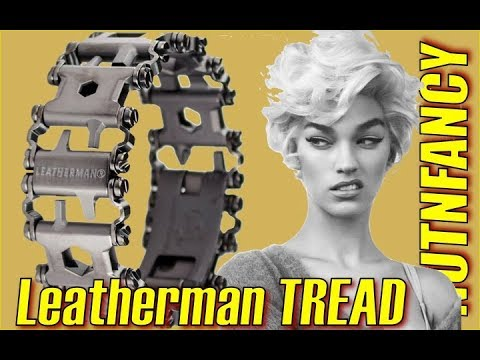Not So Sexy:  Leatherman Tread