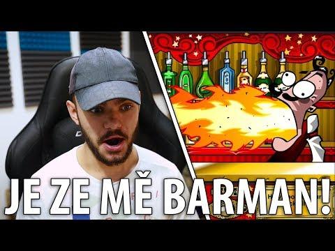 JE ZE MĚ BARMAN!!!