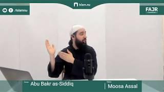 Abu Bakr as-Siddiq | Fajr påminnelse #10 med Moosa Assal