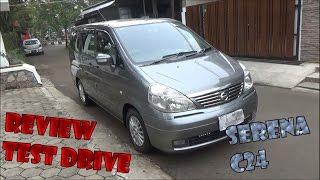 Review & Test Drive Nissan Serena C24 Highway Star Tahun 2010