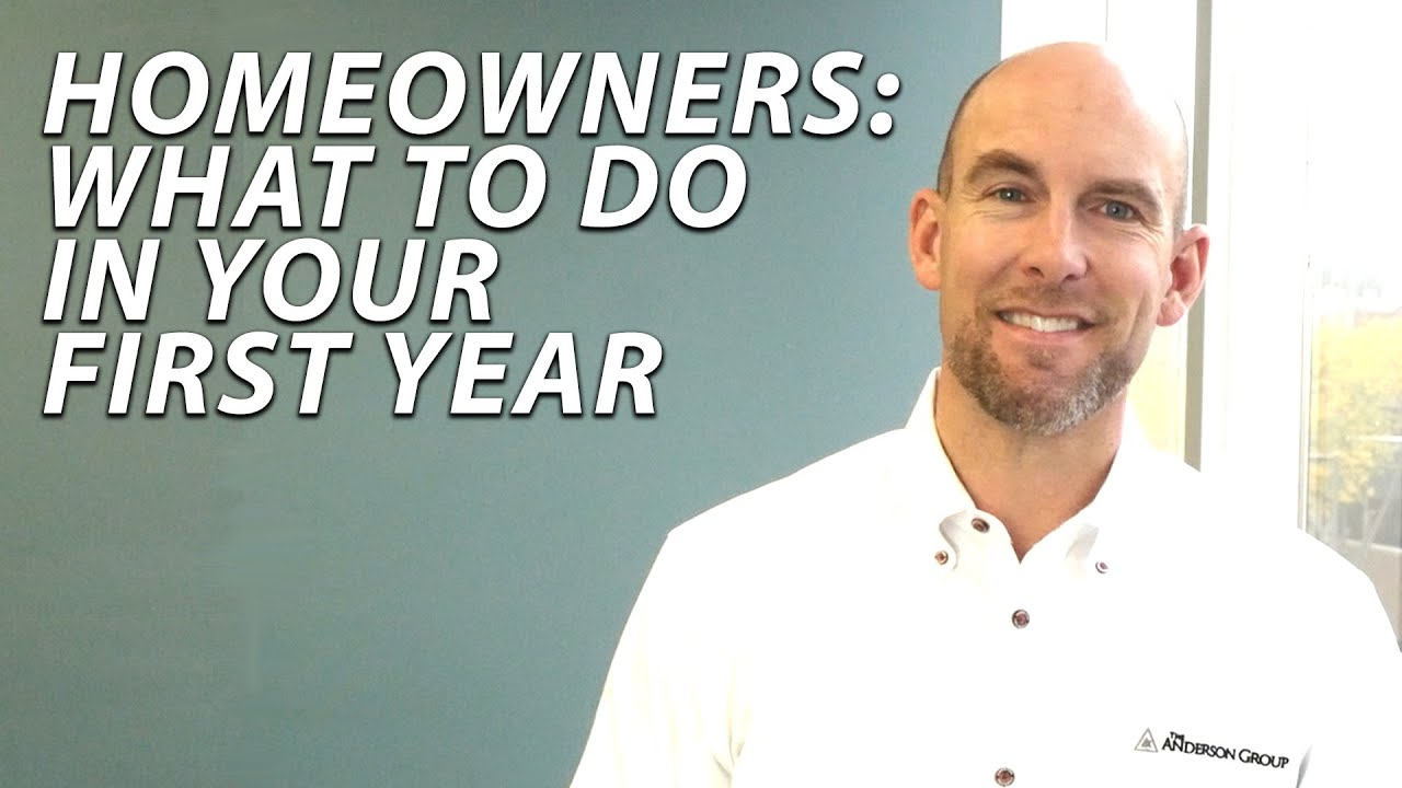 Q: What Should Homeowners Do in Year One?