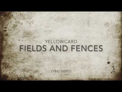 Yellowcard - Fields & Fences lyrics