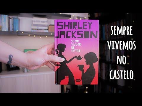 SEMPRE VIVEMOS NO CASTELO, de Shirley Jackson | BOOK ADDICT