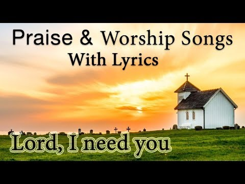 2 Hours Non Stop Worship Songs 2018 With Lyrics -  Best Christian Worship Songs of All Time
