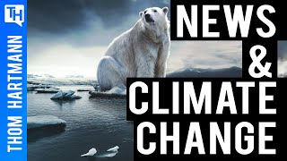 Exposing Why The News Won't Talk About Climate Change