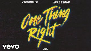 Marshmello, Kane Brown   One Thing Right (Audio)