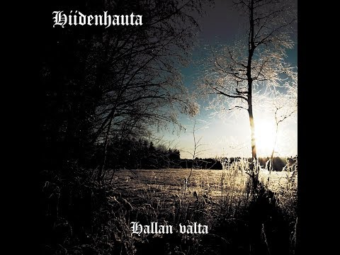 Hiidenhauta - Hallan Valta online metal music video by HIIDENHAUTA
