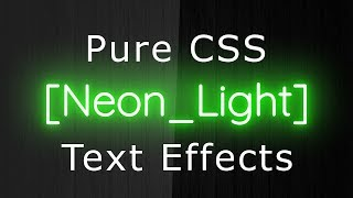 Pure CSS Neon Light Text Effects - Pure Css Tutorials - Css Text Effects