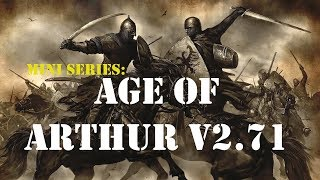 Building an army - Part 01 - Age of Arthur v2 71 - Mount and Blade Warband