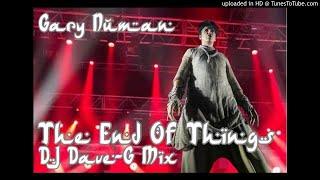 Gary numan - The end of things (DJ DaveG mix)