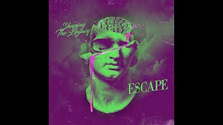 """Shaping The Legacy release highly anticipated new song """"Escape"""""""