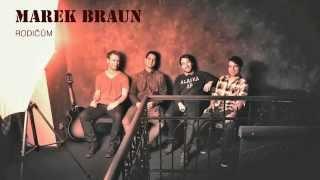 Video Marek Braun - Rodičům (audio)