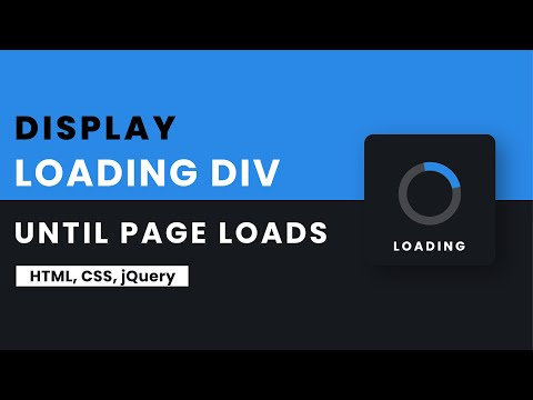Show Loading Div While The Page Loads Completely   HTML, CSS, jQuery