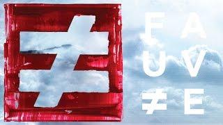 FAUVE ≠ T.R.W.