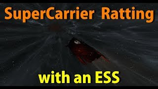 SuperCarrier Ratting With ESS Deployment - EVE Online