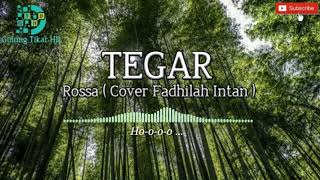 Tegar - Rossa ( Cover Lirik Fadhilah Intan )