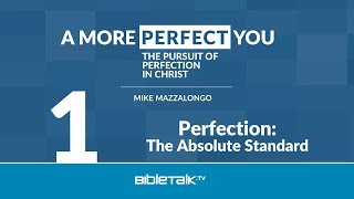 Perfection: The Absolute Standard