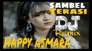 Happy Asmara Sambel Terasi Dangdut remix...