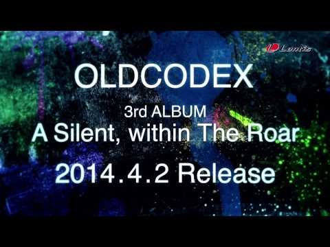 【声優動画】OLDCODEX 3rd ALBUM「A Silent, within The Roar」発売決定