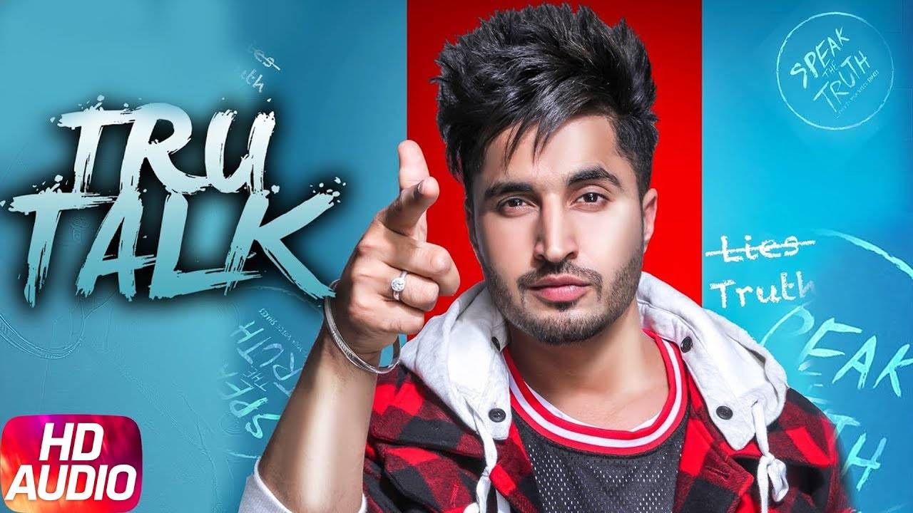Tru Talk - jassi gill new song
