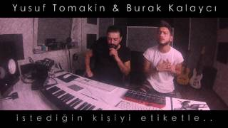 "Yusuf Tomakin & Burak Kalaycı ""IYIKI HAYATIMDASIN"" 2017 #SocialMediaSong #instavideo"