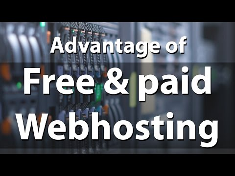 Free and Paid Web hosting | Advantage and disadvantage