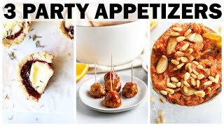 3 PARTY APPETIZERS || Healthy + Gluten Free Recipes