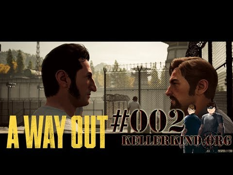 A Way Out #2 – Der Plan ★ Let's Play Together A Way Out [HD|60FPS|Co-Op]