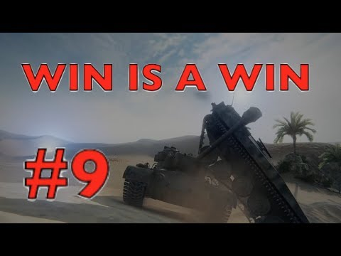 WOT - A Win Is A Win Episode 9 | World of Tanks