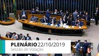 Plenário - Sessão para votação de propostas legislativas - 22/10/2019 18:00