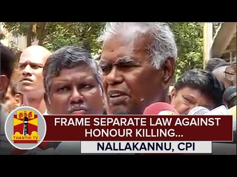 Frame-Separate-Law-against-Honour-Killing--Nallakannu-CPI--Thanthi-TV