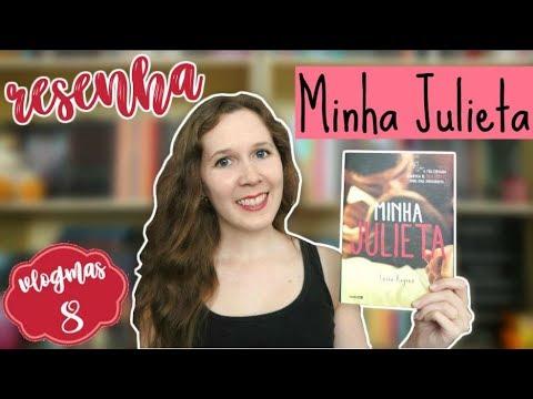 VLOGMAS #8 | Resenha - Minha Julieta, da Leisa Rayven | Leituras de Deni