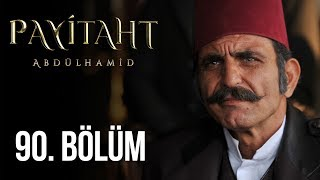 Payitaht Abdulhamid episode 90 with English subtitles Full HD