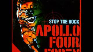 Apollo Four Forty - Stop the Rock - with lyrics in description