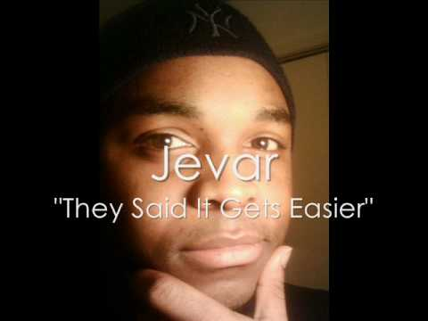 Jevar - They Said It Gets Easier (Snippet)