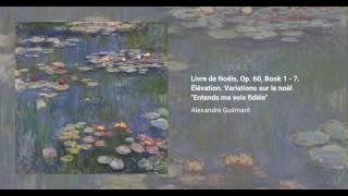 Livre de Noëls, Op. 60