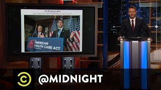 Lather, Repeal, Replace - @midnight with Chris Hardwick