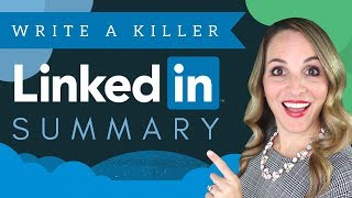 How To Write A LinkedIn Summary - LinkedIn Summary Examples