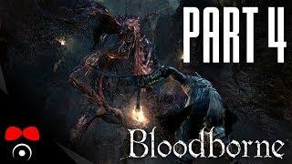 ŽÍZNIVÁ BESTIE! | Bloodborne #4
