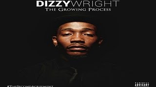 Dizzy Wright - Daddy Daughter Relationship (The Growing Process)