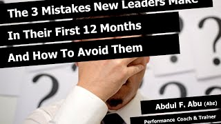 Webinar: 3 Mistakes New Leaders Make In Their First 12 Months